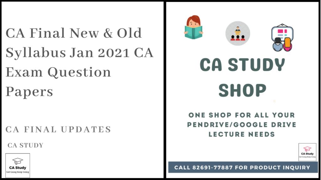 CA Final Question Paper Jan 2021